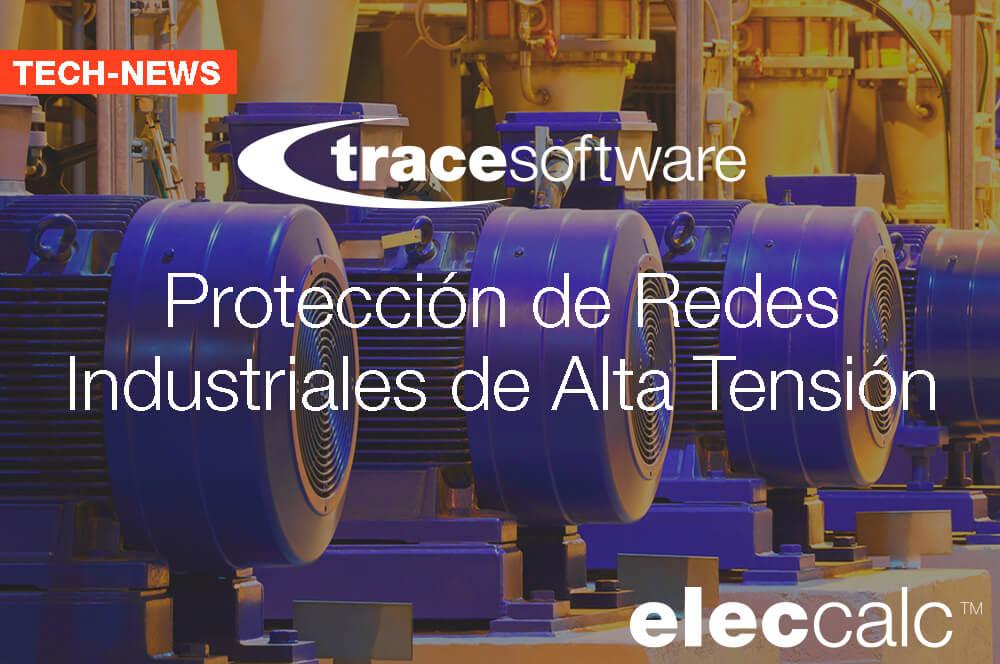Protección de redes industriales de Alta Tensión