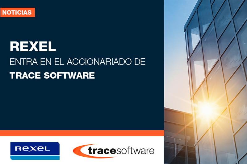 Rexel entra en el accionariado de Trace Software