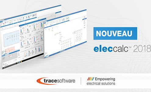 elec calc™ 2018: calculs toujours plus puissants Trace Software International