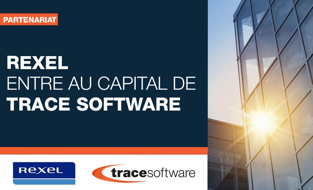 Rexel entre au capital de Trace Software