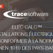 elec calc™ : des installations électriques conforme à la norme NEN 1010 des Pays-Bas