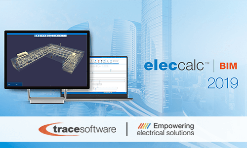 elec calc™ BIM 2019 Trace Software International