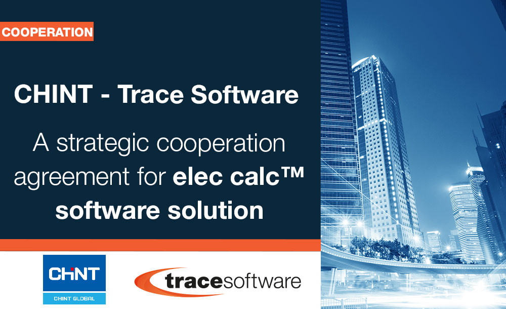 cooperation CHINT - TRACE SOFTWARE for elec calc™